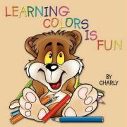 Learning Colors Is Fun - Charly