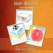 Happy Birthday: Two in One Stories - Garratt, Irene Joyce
