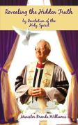 Revealing the Hidden Truth by Revelation of the Holy Spirit - Williams, Minister Brenda