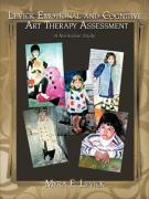 Levick Emotional and Cognitive Art Therapy Assessment: A Normative Study - Levick, Myra F.