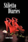 Stiletto Diaries - Knight, London