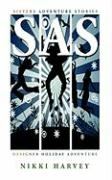 SAS: Designer Holiday Adventure - Harvey, Nikki