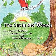 The Cat in the Woods - Glover, Dennis W.