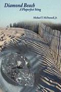 Diamond Beach: A Pluperfect Sting - McDonnell, Michael T. , Jr.