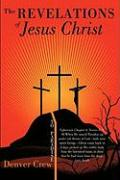 The Revelations of Jesus Christ - Crew, Denver