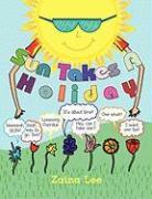 Sun Takes a Holiday - Lee, Zaina