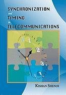 Synchronization and Timing in Telecommunications - Shenoi, Kishan