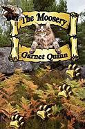 The Moosery - Quinn, Garnet