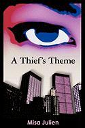 A Thief's Theme - Julien, Misa