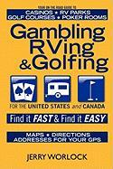 Gambling, RVing, and Golfing - Worlock, Jerry