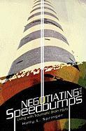 Negotiating the Speedbumps - Kay, Nancy; Springer, Holly