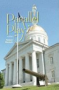 Parallel Play - Barasch, Robert