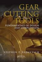 Gear Cutting Tools: Fundamentals of Design and Computation - Radzevich, Stephen P.