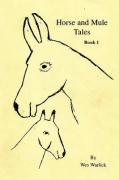Mule Tales - Warlick, Wes