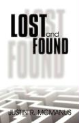 Lost and Found - McManus, Justin R.