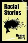 Racial Stories - Curry, Eleanor