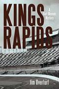 Kings Rapids: A Kurt Maxxon Mystery - Overturf, Jim