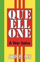 Que Ell One: A War Satire - Skip E. Lee, E. Lee