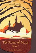 The Stones of Moya: Stone I-Destiny Shall Lead You - Marnie Mercier, Mercier; Marnie Mercier