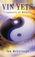 Vin Yets: Fragments of Memory - McCollough, Tom