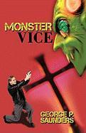 Monster Vice - George P. Saunders, P. Saunders