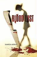 Blood Lust - Sharon Arzillo, Arzillo