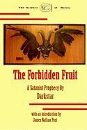 The Forbidden Fruit - Post, James Nathan
