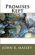 Promises Kept - Massey, John