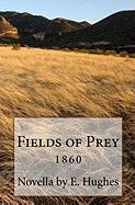 Fields of Prey - Hughes, E.