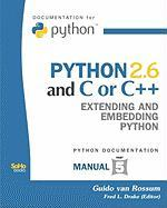Python 2.6 and C or C++ - Van Rossum, Guido; Drake, Fred L. , Jr.