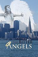 The Bitter Angels - Halicki, John Paul