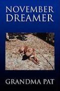 November Dreamer - Pat, Grandma