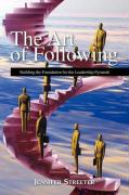 The Art of Following - Streeter, Jennifer