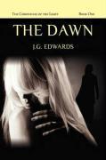 The Dawn - Edwards, J. G.