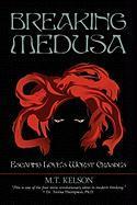 Breaking Medusa - Kelson, M. T.
