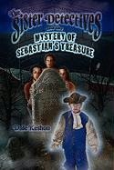 The Sister Detectives and the Mystery of Sebastian's Treasure - Keshon, Dale