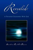 Revealed: A Personal Encounter with God - Penro, Sandra Ruth