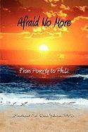 Afraid No More - Johnson, Dr Rema