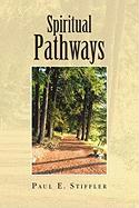 Spiritual Pathways - Stiffler, Paul E.
