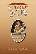 The Temporary Wife - Raffat, Donn; Raffat, Donne