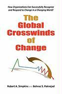 The Global Crosswinds of Change - Simpkins, Robert A.; Paknejad, Behnaz S.