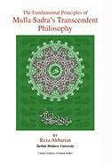 The Fundamental Principles of Mulla Sadra's Transcendent Philosophy - Akbarian, Reza