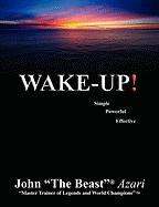Wake Up! - (Azari), John ''The Beast