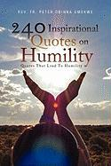 240 Inspirational Quotes on Humility - Umekwe, Rev Fr Peter Obinna