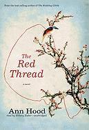 The Red Thread - Hood, Ann
