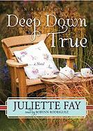 Deep Down True - Fay, Juliette