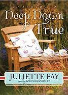 Deep Down True - Fay, Juliette