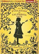 The Evolution of Calpurnia Tate - Kelly, Jacqueline