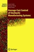 Average-Cost Control of Stochastic Manufacturing Systems - Sethi, Suresh P.; Zhang, Qing; Zhang, Han-Qin