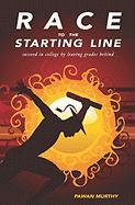 Race to the Starting Line - Murthy, Pawan